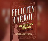 Omslag - Felicity Carrol and the Murderous Menace