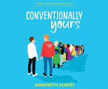 Conventionally Yours av Annabeth Albert (Lydbok-CD)