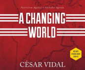 A Changing World av Cesar Vidal (Lydbok-CD)