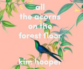 All the Acorns on the Forest Floor av Kim Hooper (Lydbok-CD)