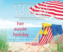 Her Aussie Holiday av Stefanie London (Lydbok-CD)