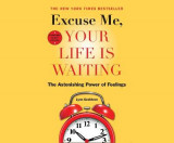 Omslag - Excuse Me, Your Life Is Waiting, Expanded Study Edition