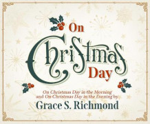 On Christmas Day av Grace S Richmond (Lydbok-CD)