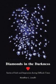 Diamonds in the Darkness av Heather L Smith (Heftet)