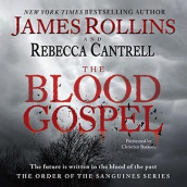 The Blood Gospel av Rebecca Cantrell og James Rollins (Lydbok-CD)