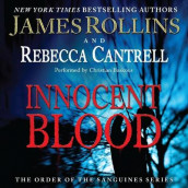 Innocent Blood av Rebecca Cantrell og James Rollins (Lydbok-CD)