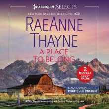 A Place to Belong av Raeanne Thayne og Michelle Major (Lydbok-CD)