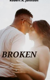 Broken av Robert A. Johnson (Innbundet)