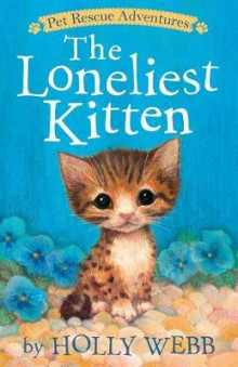 The Loneliest Kitten av Holly Webb (Innbundet)