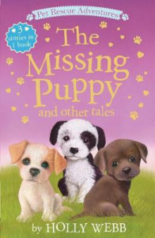 The Missing Puppy and Other Tales av Holly Webb (Heftet)