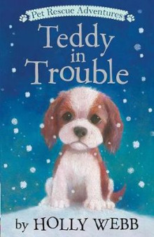 Teddy in Trouble av Holly Webb (Heftet)