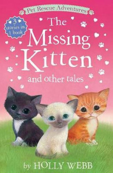 The Missing Kitten and Other Tales av Holly Webb (Heftet)