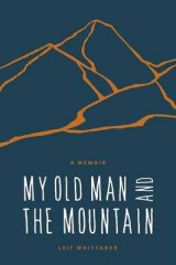 Omslag - My Old Man and the Mountain