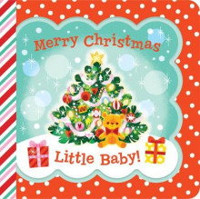 Merry Christmas, Little Baby! av Minnie Birdsong (Kartonert)