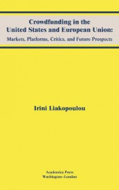 Crowdfunding in the United States and European Union av Irini Liakopoulou (Innbundet)