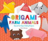 Omslag - Origami Farm Animals: Easy & Fun Paper-Folding Projects