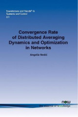 Omslag - Convergence Rate of Distributed Averaging Dynamics and Optimization in Networks