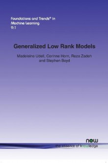 Generalized Low Rank Models av Madeleine Udell og et al. (Heftet)