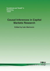 Causal Inferences in Capital Markets Research av Jeremy Bertomeu, Anne Beyer, Nancy Cartwright, R. Jay Kahn, Charles F. Manski, Ivan Marinovic, Peter C. Reiss, John Rust, Daniel J. Taylor og Toni M. Whited (Heftet)