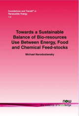 Omslag - Towards a Sustainable Balance of Bio-Resources Use Between Energy, Food and Chemical Feed-Stocks