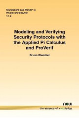 Omslag - Modeling and Verifying Security Protocols with the Applied Pi Calculus and ProVerif