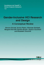 Gender-Inclusive HCI Research and Design av Shaowen Bardzell, Margaret Burnett, Daniela Busse, Jessica Cauchard, Elizabeth Churchill, Anicia Peters og Simone Stumpf (Heftet)