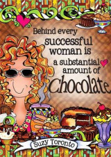 Omslag - Behind Every Successful Woman Is a Substantial Amount of Chocolate