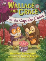 Omslag - Wallace and Grace and the Cupcake Caper