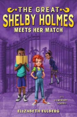 Omslag - The Great Shelby Holmes Meets Her Match
