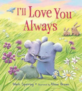 Omslag - I'll Love You Always (Padded Board Book)