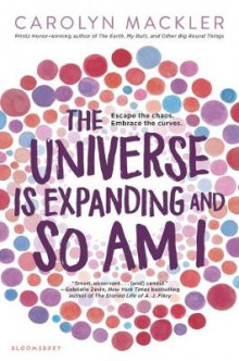The Universe Is Expanding and So Am I av Carolyn Mackler (Heftet)