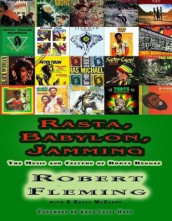 Rasta, Babylon, Jamming av Robert Fleming og K Kelly McElroy (Heftet)
