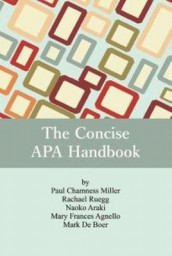 The Concise APA Handbook av Mary Frances Agnello, Naoko Araki, Mark de Boer, Paul Chamness Miller og Racheal Ruegg (Heftet)