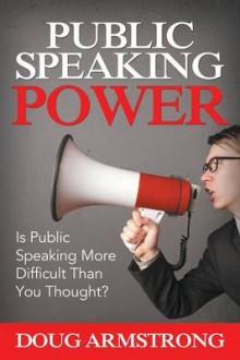 Public Speaking Power av Doug Armstrong (Heftet)
