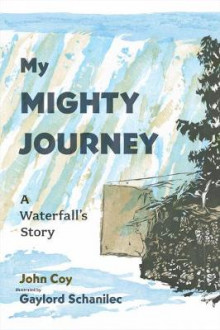 My Mighty Journey av John Coy (Innbundet)