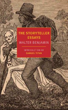 The Storyteller Essays av Walter Benjamin (Heftet)