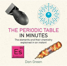 The Periodic Table in Minutes av Dan Green (Heftet)