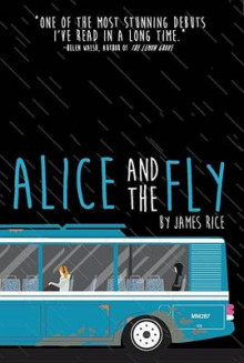 Alice and the Fly av James Rice (Heftet)