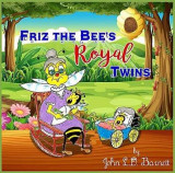 Omslag - Friz the Bee's Royal Twins