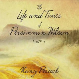 Omslag - The Life and Times of Persimmon Wilson