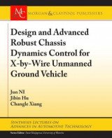 Omslag - Design and Advanced Robust Chassis Dynamics Control for X-by-Wire Unmanned Ground Vehicle
