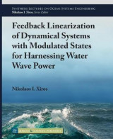 Omslag - Feedback Linearization of Dynamical Systems with Modulated States for Harnessing Water Wave Power