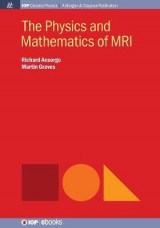 Omslag - The Physics and Mathematics of MRI
