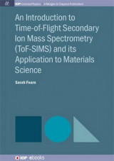 Omslag - Introduction to Time-of-Flight Secondary Ion Mass Spectrometry