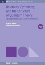 Omslag - Relativity, Symmetry, and the Structure of Quantum Theory, Volume 2
