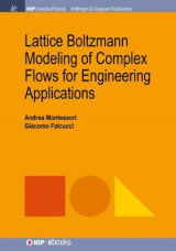 Omslag - Lattice Boltzmann Modeling of Complex Flows for Engineering Applications