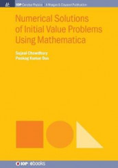 Numerical Solutions of Initial Value Problems Using Mathematica av Sujaul Chowdhury og Ponkog Kumar Das (Heftet)
