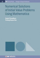 Numerical Solutions of Initial Value Problems Using Mathematica av Sujaul Chowdhury og Ponkog Kumar Das (Innbundet)