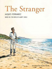 The Stranger av Albert Camus, Jacques Ferrandez og Sandra Smith (Innbundet)
