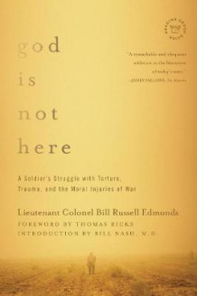 God is Not Here av Lieutenant Colonel Bill Russell Edmonds, Thomas Ricks, Bill Nash og George Lober (Heftet)